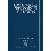 Computational Approaches to the Lexicon by B.T.S. Atkins