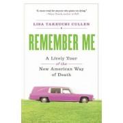Remember Me by Lisa Takeuchi Cullen