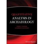 Quantitative Analysis in Archaeology by Robert D. Leonard