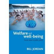 Welfare and well-being by Bill Jordan