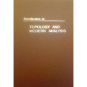 Intro Topology & Modern Analysis by George F. Simmons