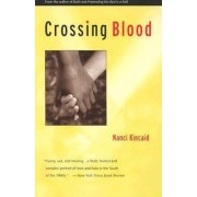 Crossing Blood by Kincaid