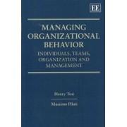 Managing Organizational Behavior by Henry L. Tosi