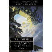 The Book of Lost Tales 2 by Christopher Tolkien