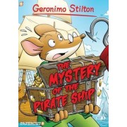 Geronimo Stilton Graphic Novels: The Mystery of the Pirate Ship 17 by Geronimo Stilton