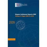 Dispute Settlement Reports 2009: Volume 5, Pages 2095-2532: Vol. 5 by World Trade Organization