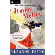 The Curious Adventures of Jimmy McGee by Eleanor Estes