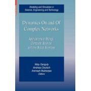 Dynamics On and Of Complex Networks by Niloy Ganguly