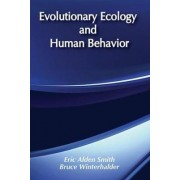 Evolutionary Ecology and Human Behavior by Eric Alden Smith