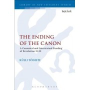 The Ending of the Canon: A Canonical and Intertextual Reading of Revelation 21-22
