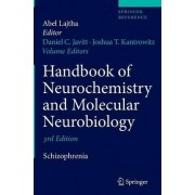 Handbook of Neurochemistry and Molecular Neurobiology 2009 by Daniel C. Javitt