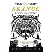 The Seance by John Harwood