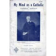 My Mind As A Catholic