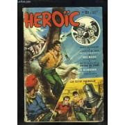 Heroïc, Le Magazine Des Jeunes, N°83 : Le Cavalier De La Mort - Un Épisode De La Guerre De Corée