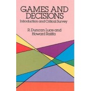 Games and Decisions by Robert Duncan Luce