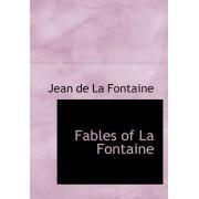 Fables of La Fontaine by Jean de La Fontaine