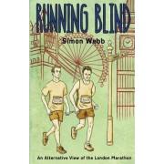 Running Blind by Simon Webb
