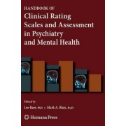 Handbook of Clinical Rating Scales and Assessment in Psychiatry and Mental Health by Lee Baer
