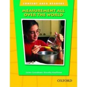 Content Area Readers: Measurement All Over the World by Dorothy Kauffman Ph.D.