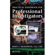 Practical Handbook for Professional Investigators by Rory J. McMahon