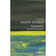 Earth System Science: A Very Short Introduction by Tim Lenton