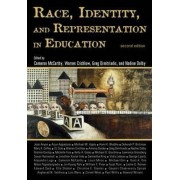 Race Identity and Representation in Education by Cameron McCarthy