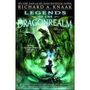 Legends of the Dragonrealm, Vol. III by Richard A Knaak
