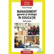 Management general si strategic in educatie - Alois Ghergut