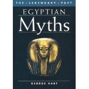 Egyptian Myths by George Hart