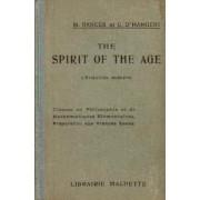 The Spirit Of The Age, L'evolution Moderne, Classe De Philo Et De Math Élémentaires, Prépa Aux Grandes Écoles