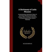 A Dictionary of Latin Phrases by William Robertson