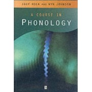 A Course in Phonology by Iggy M. Roca