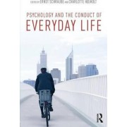 Psychology and the Conduct of Everyday Life by Ernst Schraube