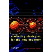 Marketing Strategies for the New Economy by Lars Tvede