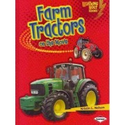 Farm Tractors on the Move by Kristin L Nelson