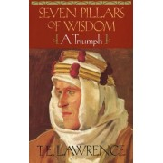 Seven Pillars of Wisdom by T E Lawrence