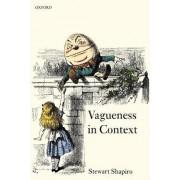 Vagueness in Context by Professor of Philosophy Stewart Shapiro