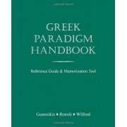 Greek Paradigm Handbook by Erikk Geannikis