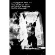 A Season in Hell & the Drunken Boat/Une Saison En Enfer & Le Bateau Ivre