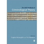 The SAGE Handbook of Criminological Theory by Tim Newburn
