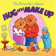 The Berenstain Bears Hug and Make Up by Jan Berenstain
