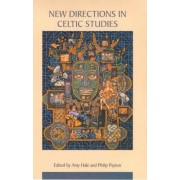 New Directions in Celtic Studies by Amy Hale