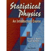 An Statistical Physics: An Introductory Course by Daniel J. Amit