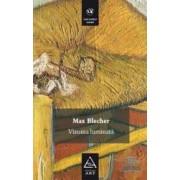 Vizuina luminata - Max Blecher