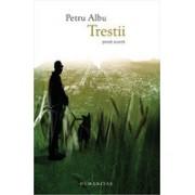 Trestii- Petre Albu