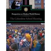 The Columbine School Shootings by Louise I Gerdes