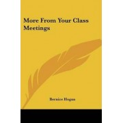 More from Your Class Meetings by Bernice Hogan