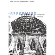 Reforming Parliamentary Democracy by Leslie Seidle