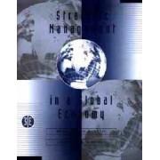 Strategic Management in a Global Economy by Heidi Vernon Wortzel