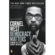 Democracy Matters by West Cornel